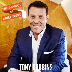 EP 311 Tony Robbins' Key to Success, Wealth and Fulfillment