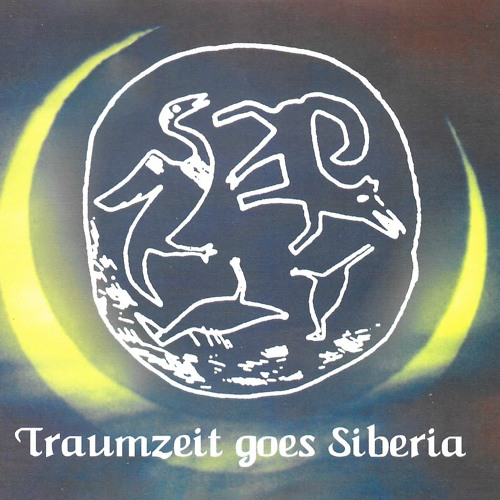 Traumzeit goes Siberia