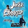 CRANKED! EPISODE 27 (FEAT. EDDIE)