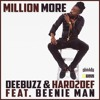 DeeBuzz & Hard2Def feat Beenie Man - Million More