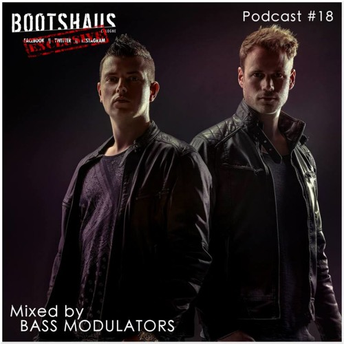 BASS MODULATORS - Bootshaus Exclusive Podcast [#18]