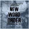 New Word Order - Mack - A-Damien Thorne (feat. Grim Nefarious)