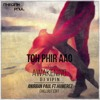 TOH PHIR AAO - DJ VIPIN [ANIRBAN PAUL FT. HUMEREZ - 2K15 CHILLOUT EDIT] | BUY = FULL VER. FREE D/L