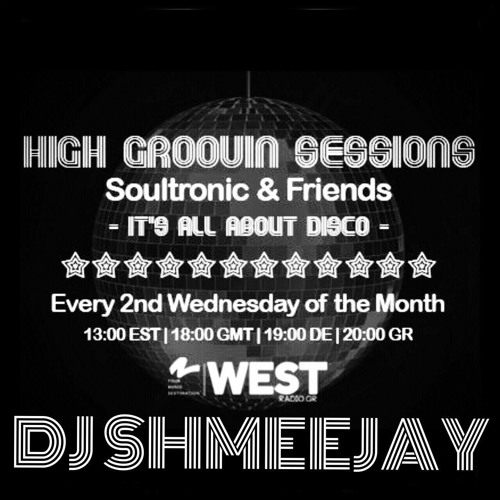High Groovin Sessions 03/16 with DJ ShmeeJay (Re-Up