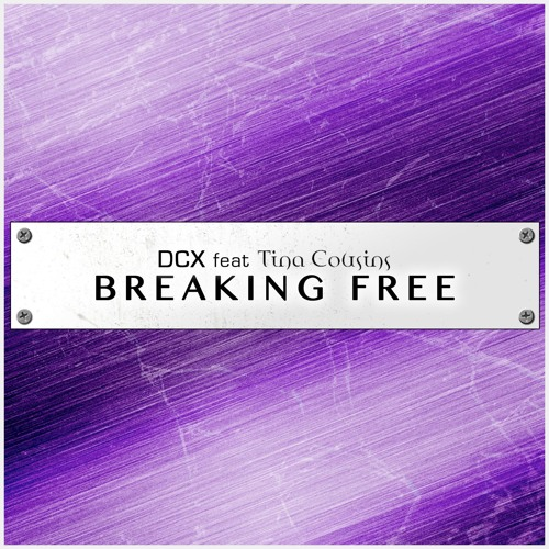 DCX ft. Tina Cousins - Breaking Free