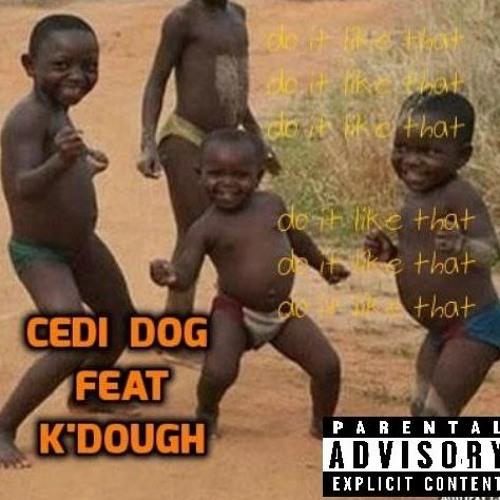 CEDI DOG--Like That (mixed By Ak Beatz)