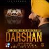 Darshan feat. Kulbir Singh Bharmi - GIC Music - Guys In Charge