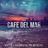 MATTN & Futuristic Polar Bears - Café Del Mar 2016 (Dimitri Vegas & Like Mike Edit) [OUT NOW]