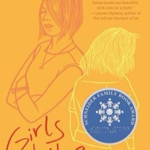 GIRLS LIKE US By Gail Giles, Read By Lauren Ezzo, Brittany Pressley