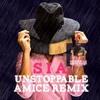 Download Sia - Unstoppable ( Amice Remix ) Mp3