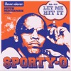 Sporty-O - Let Me Hit It (Keith MacKenzie Remix) Out Now!