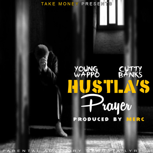 Young Wappo ft. Cutty Banks - Hustla's Prayer (Prod. Merc) [Thizzler.com Exclusive]