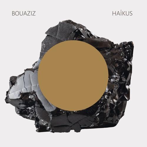 BOUAZIZ - #05 Ta main