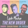 SNBRN X Shaun Frank X Chocolate Puma X Tommie Sunshine - Scrub The New Order (Liyle Mashup) [Free]