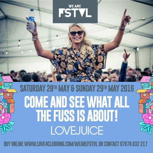 WE ARE LOVEJUICE 2016 Vol 1:  WE ARE FSTVL 2016