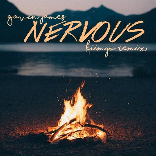 Gavin James - Nervous (The Ooh Song)