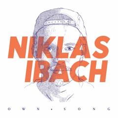 Niklas Ibach - Own Song feat. Anna Leyne