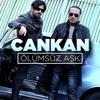 Cankan - Hayaller (2016) 320 Kbps ''KDR YLMZ''