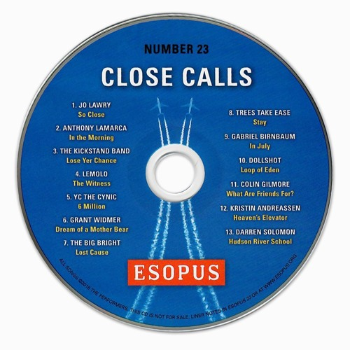 "ESOPUS 23 ""CLOSE CALLS"" CD PREVIEW"