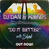 DJ Dan & Slynk - Do It Better
