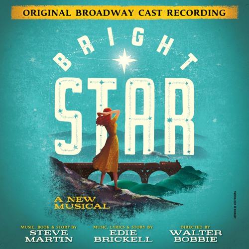 """Sun Is Gonna Shine"" (Single Version) - Bright Star (Original Broadway Cast Recording)"