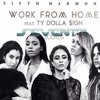 Fifth Harmony Ft Ty Dolla Ign Work From Home Seventy Bootleg Mp3