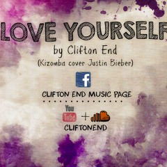 Love Yourself Cover By Clifton End