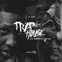 Lil Druk - Trap House (Ft. Young Dolph & Young Thug)