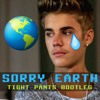 Justin Bieber vs A-Trak and Zoofunktion - Sorry Earth (Tight Pants Bootleg)