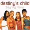 Say My Name Club Mix (DJ Thirstpro)