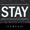 Tempus - Stay