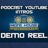 Podcast & YouTube/Movie Intro Demo Reel