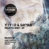V i v i d & Savvas - Silver Tongue (Original Mix) [Out Now]