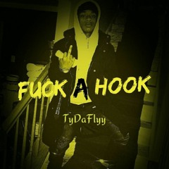 Fuck A Hook