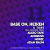 Base On, Heiken - U Tube (NoriZ Remix) [Delicious Rec - OUT NOW!]