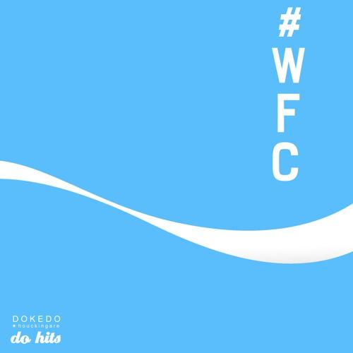 Dokedo - #WFC EP
