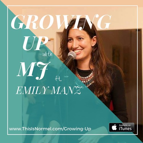 Growing Up With MJ ft. Emily Manz