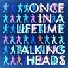 Talking Heads - Once In A Lifetime (Yaxkin Retrodisko Edit) Click BUY to DOWNLOAD