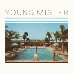 """Young Mister - """"Anybody Out There"""""""