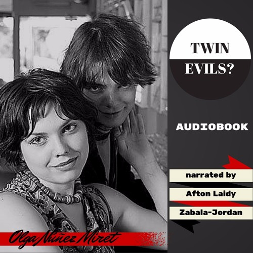 Twin Evils? audiobook sample