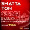 SHATTA TON SUNDAY EP1 SAISON1 - DJ Vévé SHATTASTYLE - LIVE