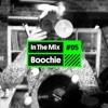 Listen! In The Mix #05 BOOCHIE