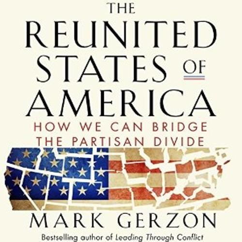 Mark Gerzon on Bridging the Partisan Divide
