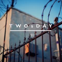 TWOsDAY II