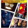 EP10: Batman V Superman Review (AKA