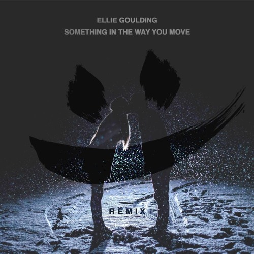 Ellie Goulding - Something In The Way You Move (SMLE Remix)