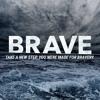 Brave (Week 1) Matt Howe  - Adventure