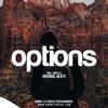 Options(Prod. Danny E.B)