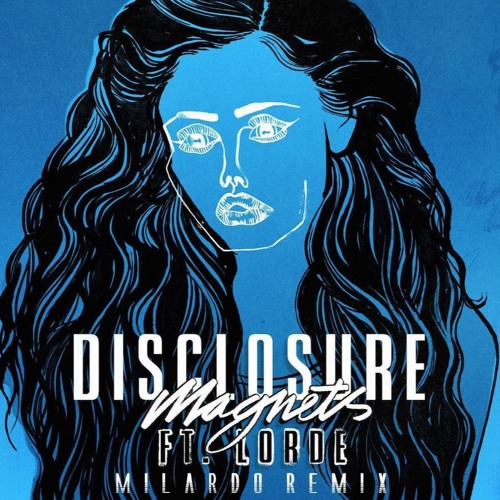 Disclosure - Magnets Ft. Lorde (Milardo Remix) Cover By Sarah Close