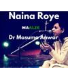 Naina Royee | Dr Masuma | Maalik